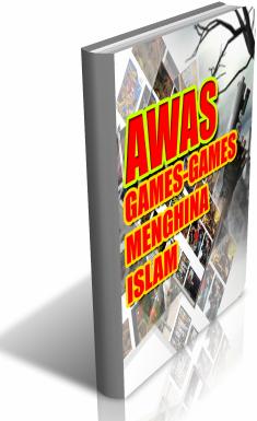 AWAS GAME YANG CENDERUNG HINA ISLAM
